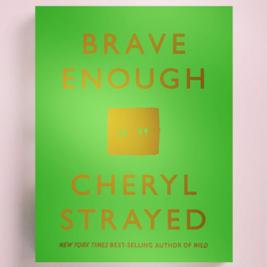 Chery Strayed Brave Enough cover